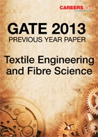GATE 2013 Textile Engineering and Fibre Science Previous Year Paper