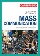 Careers360 Quick Guide to Mass Communication
