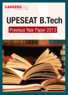 UPESEAT  B.Tech Previous Year Paper 2013