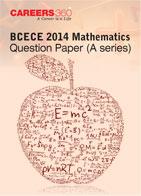 BCECE 2014 Mathematics Question Paper (A Series)