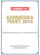 Karnataka PGCET 2014 Polymer Science & Technology Question Paper & Answer Key
