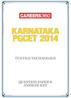 Karnataka PGCET 2014 Textile Technology Question Paper & Answer Key