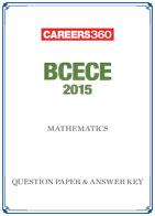 BCECE 2015 Question Paper & Answer Key - Mathematics
