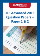 JEE Advanced 2016 Question Papers - Paper 1 & 2