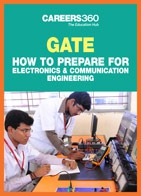 GATE: How to Prepare for Electronics & Communication Engineering