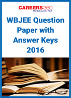 WBJEE Question Paper With Answer Key 2016