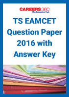 TS EAMCET Question Paper 2016 with Answer Key