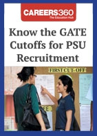 Know the GATE Cutoffs for PSU Recruitment