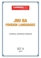 JNU BA Foreign Languages Sample Papers 2017-Chinese, Japanese, Korean– Set A