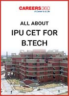 All About IPU CET for B.Tech