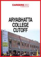 Aryabhatta College Cutoff Trend