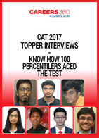 CAT 2017 Topper Interviews-Know How 100 Percentilers Aced the Test