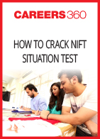 How To crack NIFT Situation Test