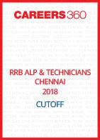 RRB ALP & Technicians Chennai 2018 Cutoff