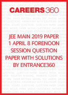 JEE Main 2019 Paper 1 April 8 Forenoon Session Question Paper with Solutions by Entrance360