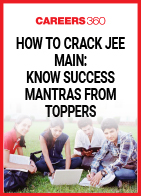 How To Crack JEE Main: Know Success Mantras From Toppers