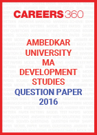 Ambedkar University MA Development Studies Question Paper 2016