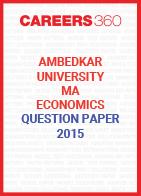 Ambedkar University MA Economics Question Paper 2015