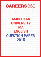 Ambedkar University MA English Question Paper 2015