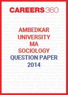 Ambedkar University MA Sociology Question Paper 2014