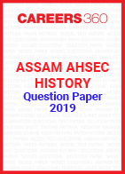 Assam AHSEC History Question Paper 2019