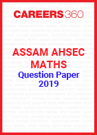 Assam AHSEC Maths Question Paper 2019