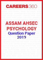 Assam AHSEC Psychology Question Paper 2019