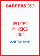 IPU CET 2004 Physics Question Paper