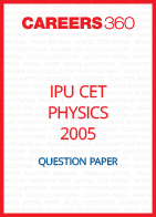 IPU CET 2005 Physics Question Paper