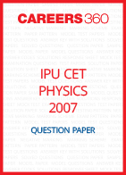 IPU CET 2007 Physics Question Paper