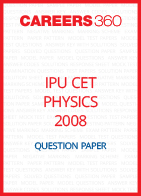 IPU CET 2008 Physics Question Paper