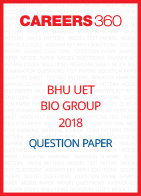 BHU UET 2018 Bio Group Question Paper