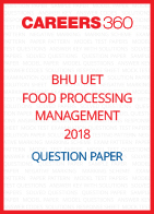 BHU UET 2018 Food Processing Management Question Paper