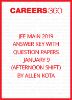 JEE Main 2019 Answer Key with Question Papers by Allen Kota - January 9 (Afternoon Shift)