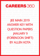 JEE Main 2019 Answer Key with Question Papers by Allen Kota - January 9 (Forenoon Shift)