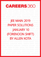 JEE Main 2019 Paper Solutions by Allen Kota - January 10 (Forenoon Shift)