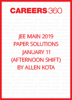 JEE Main 2019 Paper Solutions by Allen Kota - January 11 (Afternoon Shift)