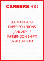 JEE Main 2019 Paper Solutions by Allen Kota - January 12 (Afternoon Shift)