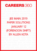 JEE Main 2019 Paper Solutions by Allen Kota - January 12 (Forenoon Shift)