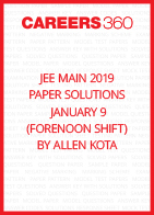 JEE Main 2019 Paper Solutions by Allen Kota - January 9 (Forenoon Shift)