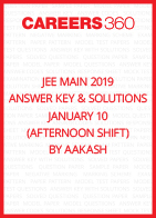 JEE Main 2019 Answer Key & Solutions - January 10 (Afternoon Shift) by Aakash