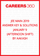 JEE Main 2019 Answer Key & Solutions - January 9 (Afternoon Shift) by Aakash