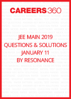 JEE Main 2019 Questions & Solutions by Resonance- January 11