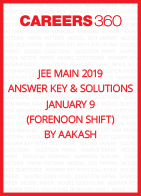 JEE Main 2019 Answer Key and Solutions- January 9 (Forenoon Shift) by Aakash