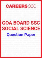 Goa Board SSC Question Paper Social Science
