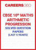 Last 5 Year's CBSE 10th Maths Arithmetic Progression Solved Question Paper