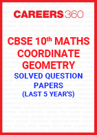 Last 5 Year's CBSE 10th Maths Coordinate Geometry Solved Question Paper