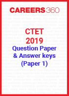 CTET 2019 Question Paper & Answer Keys - July (Paper 1)