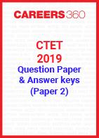 CTET 2019 Question Paper & Answer Keys - July (Paper 2)