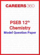 PSEB 12th Model Question Paper Chemistry